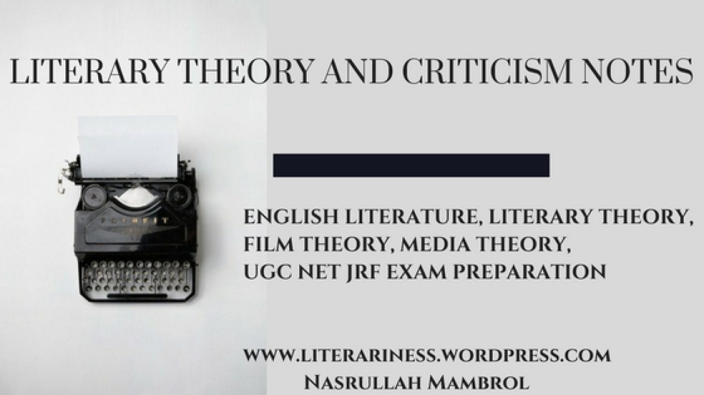 Cropped Literary Theory And Criticism Notesenglish Literature Literary Theory Film Theory Media Theory Ugc Net Jrf Exam Preparation Jpg Literary Theory And Criticism